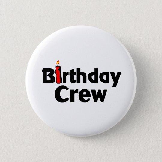 Birthday Crew Pinback Button