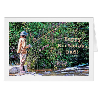 BIRTHDAY/DAD/FISHERMAN ON RIVERBANK/PHOTOG. CARD