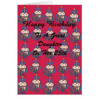 Birthday Daughter 25th Card