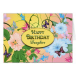 BIRTHDAY - DAUGHTER - BUTTERFIES & FLOWERS GREETING CARD