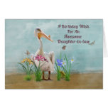 Birthday, Daughter-in-law, Pelican, Flowers Card at Zazzle