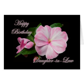 Birthday Daughter-in-law Pink Impatiens Items Card
