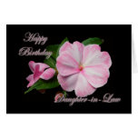 Birthday Daughter-in-law Pink Impatiens Items Greeting Card
