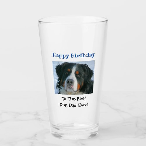 Birthday Dog Dad Worlds Best Ever Photo Beer Pint Glass