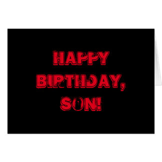 Birthday for a son, red letters on black. card