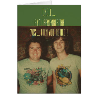 Birthday, for an uncle, remember the 1970s. card