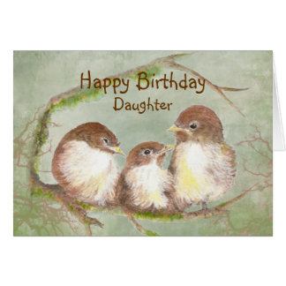 Birthday for Daughter Cute  Sparrow Bird Family Greeting Card