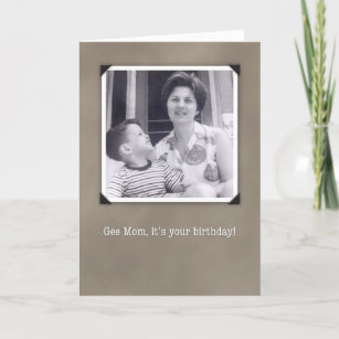 Birthday For Mom Humorous Vintage Photo Card