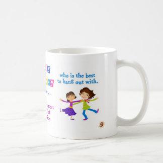 Birthday : For the one who Coffee Mug