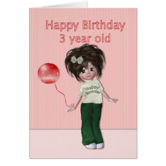 Birthday for Three Year Old Girl Greeting Cards