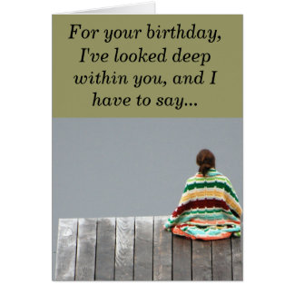 Birthday - For your birthday, I've looked de... Card