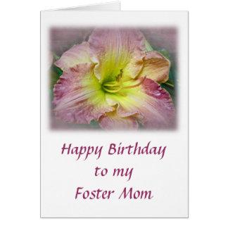 Birthday Foster Mom Fancy Pink Daylily Blossom Greeting Card