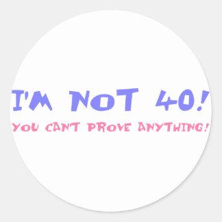 Birthday Gag Gift For Turning 40 Round Sticker