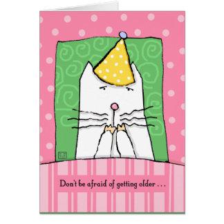 Birthday, Getting Older, Cat, Happy Birthday Cards
