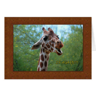 Birthday Giraffe 29 Again Greeting Card