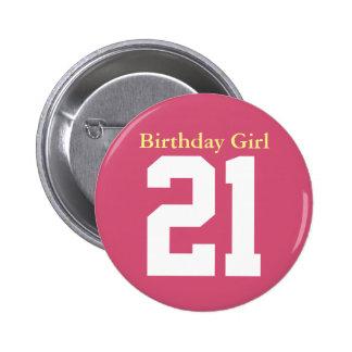 Birthday Girl 21 Button