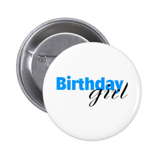 Birthday girl (3) pinback button
