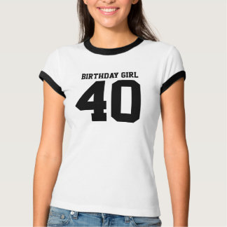 Birthday Girl 40 Tshirts