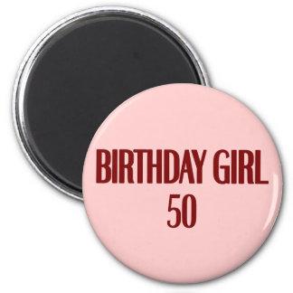 Birthday Girl 50 Refrigerator Magnet