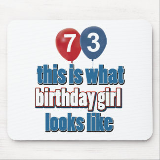 Birthday Girl 73 Mouse Pad