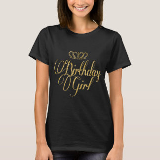 birthday girl and crown T-Shirt