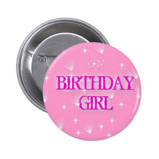 BIRTHDAY GIRL BADGE BUTTONS