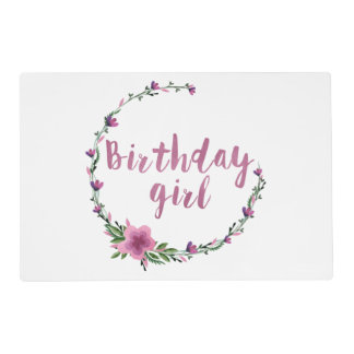 Birthday girl Flowers Placemat