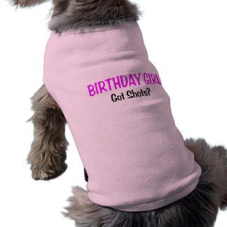 Birthday Girl Got Shots Dog Shirt