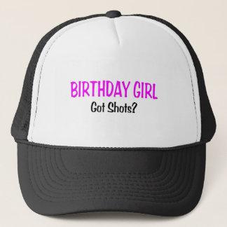 Birthday Girl Got Shots Trucker Hat