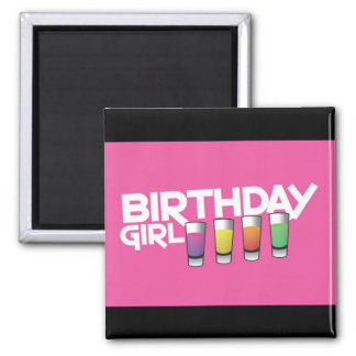 Birthday Girl greeting card in hot pink! 2 Inch Square Magnet