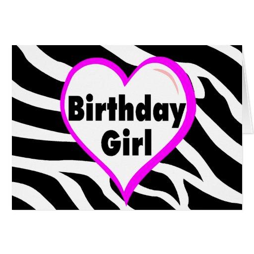 Birthday Girl (Heart Zebra Stripes) Greeting Cards