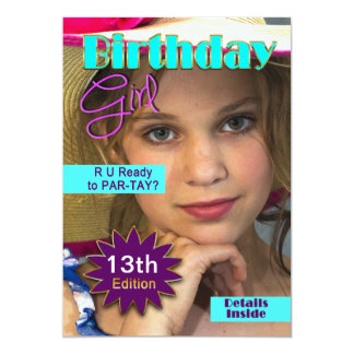 "BIRTHDAY GIRL - MAG. COVER - INSERT PHOTO- ANY AGE 5"" X 7"" INVITATION CARD"