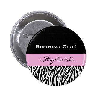 Birthday GIrl Modern Zebra Print Pins