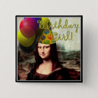 Birthday Girl Mona Lisa Button