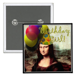 Birthday Girl Mona Lisa Button