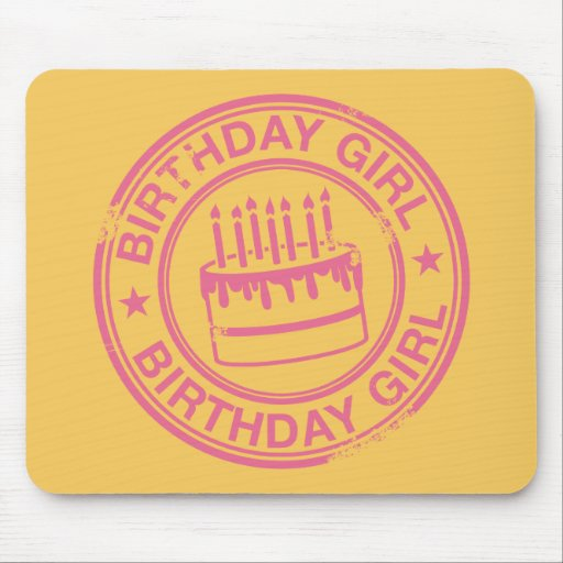 Birthday Girl -pink rubber stamp effect- Mouse Pad