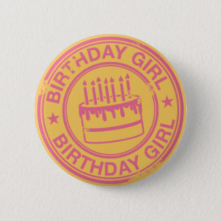 Birthday Girl -pink rubber stamp effect- Pinback Button