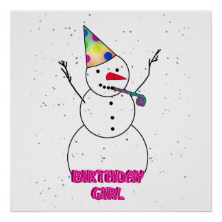 Birthday Girl - Snow Girl with Pink Trim Posters