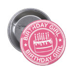 Birthday Girl -white rubber stamp effect- Pin