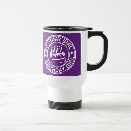 Birthday Girl -white rubber stamp effect- Travel Mug