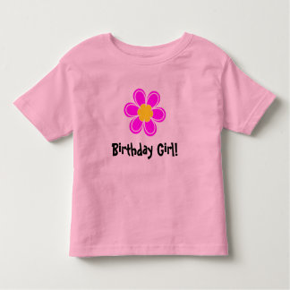 Birthday Girl with cute pink flower Toddler T-shirt