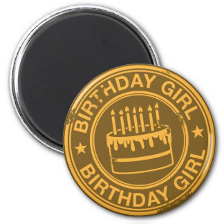 Birthday Girl -yellow rubber stamp effect- 2 Inch Round Magnet