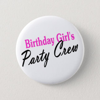 Birthday Girls Party Crew Pinback Button