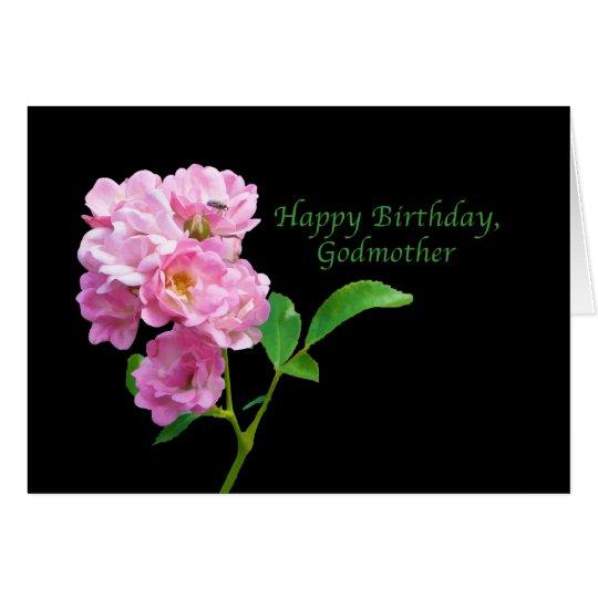 Birthday, Godmother, Pink Garden Roses on Black Card