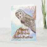 """Birthday Grandfather Great Gray Owl, Bird Nature Card<br><div class=""""desc"""">Is you Grandfather celebrating his birthday and loves birds,  animals or nature? This is the perfect card for them. Add a matching t-shirt and/or mug,  postage etc</div>"""