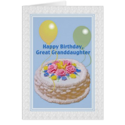 Birthday, Great Granddaughter, Cake and Balloons Greeting Cards