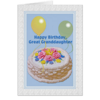 Birthday, Great Granddaughter, Cake and Balloons Greeting Card