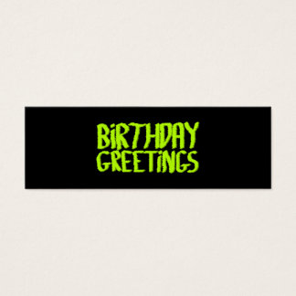 Birthday Greetings. Green and Black. Custom Mini Business Card