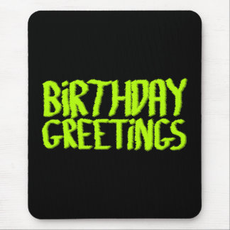 Birthday Greetings. Green and Black. Custom Mouse Pad