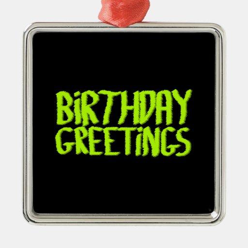 Birthday Greetings. Green and Black. Custom Christmas Ornaments